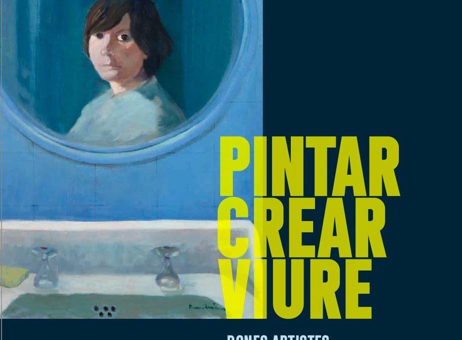 """Visita virtual a l'exposició """"Pintar, crear, viure. Dones artistes a l'Alt Empordà"""""""